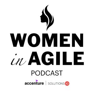 Women in Agile Podcast